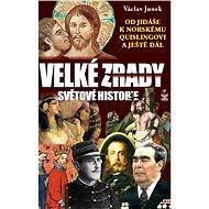 Velké zrady světové historie - Elektronická kniha