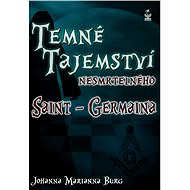 Temné tajemství nesmrtelného Saint-Germaina - Elektronická kniha