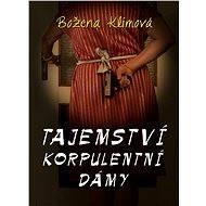 Tajemství korpulentní dámy - Elektronická kniha
