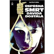 Úspěšná smrt Davida Dostála - Elektronická kniha
