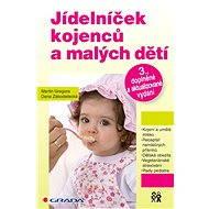 Jídelníček kojenců a malých dětí - Martin Gregora