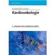 Kardioonkologie - Elektronická kniha