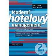 Moderní hotelový management - Felix Křížek, Josef Neufus