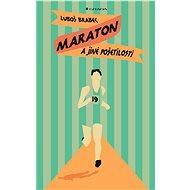 Maraton a jiné pošetilosti - Elektronická kniha