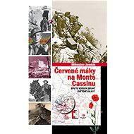 Červené máky na Monte Cassinu - Elektronická kniha