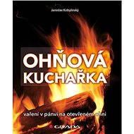 Ohňová kuchařka - Elektronická kniha
