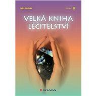 Velká kniha léčitelství - Elektronická kniha