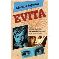 Evita - Marcos Aguinis