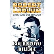 Bourneovo dilema - Robert Ludlum, Eric Van Lustbader