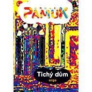 Tichý dům - Orhan Pamuk, 360 stran