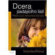 Dcera padajícího listí - Elektronická kniha