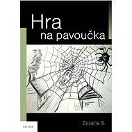 Hra na pavoučka - Elektronická kniha