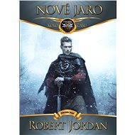 Nové jaro - Robert Jordan