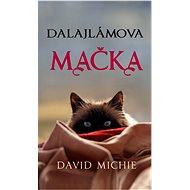 Dalajlámova mačka - David Michie