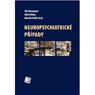 Neuropsychiatrické případy - Elektronická kniha
