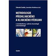Metodologie předklinického a klinického výzkumu - Elektronická kniha