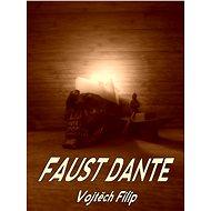 Faust Dante - Elektronická kniha