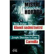2x mistři klasického hororu (Klenot sedmi hvězd / Carmilla) - Elektronická kniha