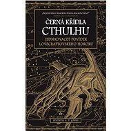 Černá křídla Cthulhu - S. T. Joshi