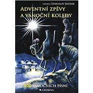 Adventní zpěvy a vánoční koledy - Stanislav Jelínek
