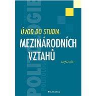 Úvod do studia mezinárodních vztahů - Elektronická kniha