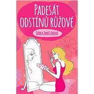 Padesát odstínů růžové - Elektronická kniha