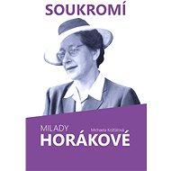 Soukromí Milady Horákové - Elektronická kniha