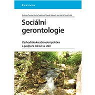 Sociální gerontologie - Elektronická kniha