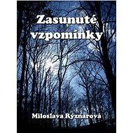 Zasunuté vzpomínky - Elektronická kniha