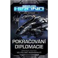 Pokračování diplomacie - Jan Kotouč
