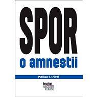 Spor o amnestii - Elektronická kniha