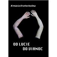 Od Lucie do Vianoc - Elektronická kniha