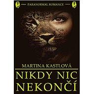Nikdy nic nekončí - Elektronická kniha