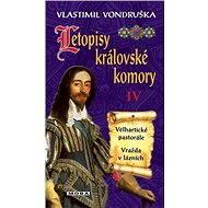 Letopisy královské komory IV - Vlastimil Vondruška, 296 stran