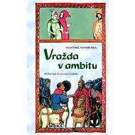 Vražda v ambitu - Vlastimil Vondruška, 268 stran