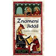 Znamení Jidáš - Vlastimil Vondruška, 304 stran