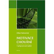 Motivace chování - Elektronická kniha