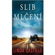 Slib mlčení - Linda Castillo