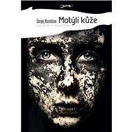 Motýlí kůže - Sergej Kuzněcov
