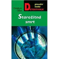 Starožitná smrt - Stanislav Češka, 256 stran