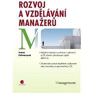 Rozvoj a vzdělávání manažerů - Ivana Folwarczná