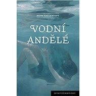 Vodní andělé - Elektronická kniha