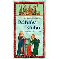 Ďáblův sluha - Vlastimil Vondruška, 296 stran