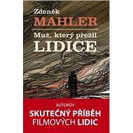 Muž, který přežil Lidice - Elektronická kniha