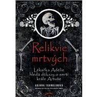Relikvie mrtvých - Elektronická kniha