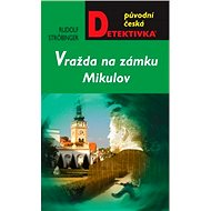 Vražda na zámku Mikulov - Elektronická kniha
