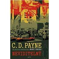 Neviditelný - C.D. Payne, 288 stran