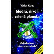 Modrá, nikoli zelená planeta - Elektronická kniha