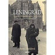 Leningrad - Anna Reidová