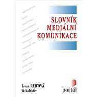 Slovník mediální komunikace - Elektronická kniha